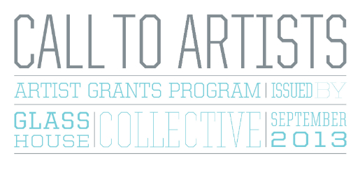 Glass House Collectives Call to Artists