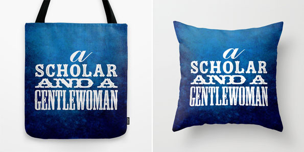 genA Scholar and a Gentlewoman tote and pillow by Penina on Society6tlewoman-pillow-tote-society6